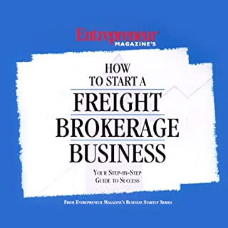 How to Start a Freight Brokerage Business audiobook cover art