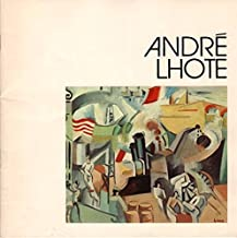Andre Lhote (1885-1962): Cubism, October 16 through December 18, 1976
