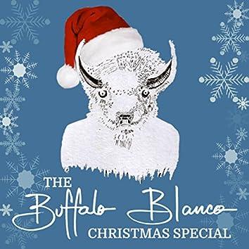 The Buffalo Blanco Christmas Special