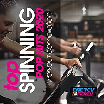Top Spinning Pop Hits 2020 Workout Compilation