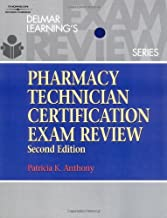 By Patricia K. Anthony - Delmar's Pharmacy Technician Certification Exam Review: 2nd (second) Edition