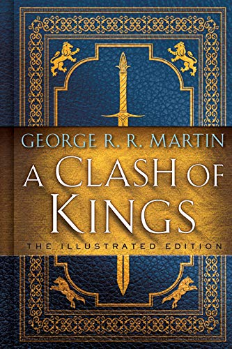 A Clash of Kings: The Illustrated Edition: A Song of Ice and Fire: Book Two (A Song of Ice and Fire Illustrated Edition 2) (English Edition)