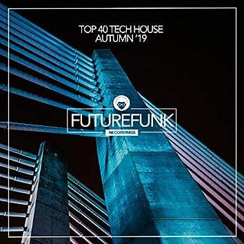 Top 40 Tech House (Autumn '19)