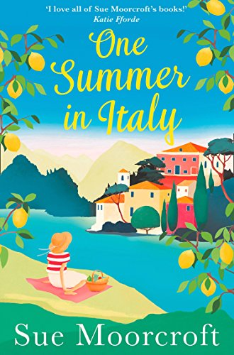 One Summer in Italy: The most uplifting summer romance you'll read in 2020