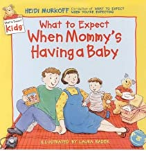 What to Expect When Mommy's Having a Baby (AUTHOR SIGNED FIRST EDITION)