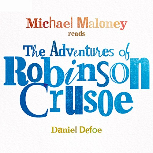 The Adventures of Robinson Crusoe audiobook cover art