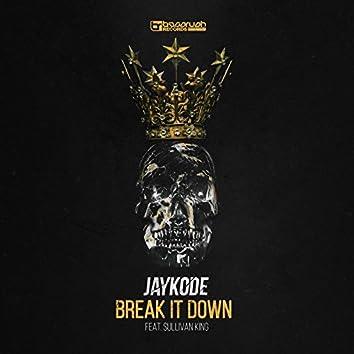 Break It Down (feat. Sullivan King)