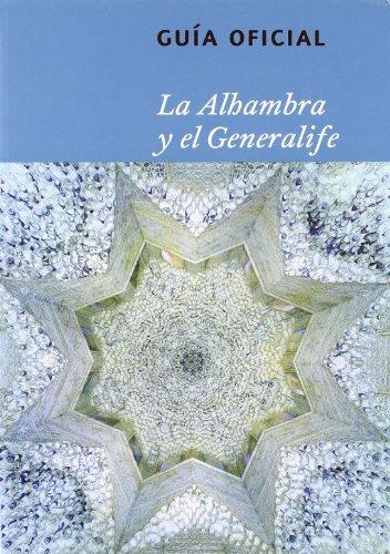 De la Alhambra y el Generalife: guía oficial de la Alhambra