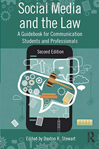 Compare Textbook Prices for Social Media and the Law: A Guidebook for Communication Students and Professionals 2 Edition ISBN 9781138695788 by Stewart, Daxton,Stewart, Daxton R.
