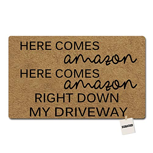 SGBASED Door Mat Funny Doormat Here Comes Amazon Mat Entrance Floor Mat Outdoor & Indoor Rug Doormat Non-Woven Fabric (30 X 18 inches)