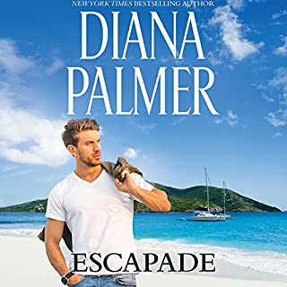 Escapade                   By:                                                                                                                                 Diana Palmer                               Narrated by:                                                                                                                                 Todd McLaren                      Length: 11 hrs and 1 min     47 ratings     Overall 3.9