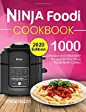 Ninja Foodi Cookbook: 1000 Delicious and Affordable Recipes for Your Ninja Foodi Multi-Cooker