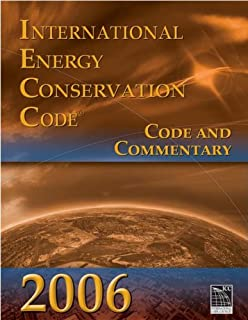 2006 International Energy Conservation Code: Code & Commentary (International Code Council Series)