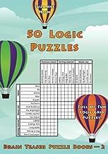 50 Logic Puzzles: Full of Fun Logic Grid Puzzles! (Brain Teaser Puzzle Books) (Volume 2)