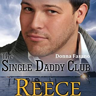 The Single Daddy Club: Reece, Book 3 audiobook cover art