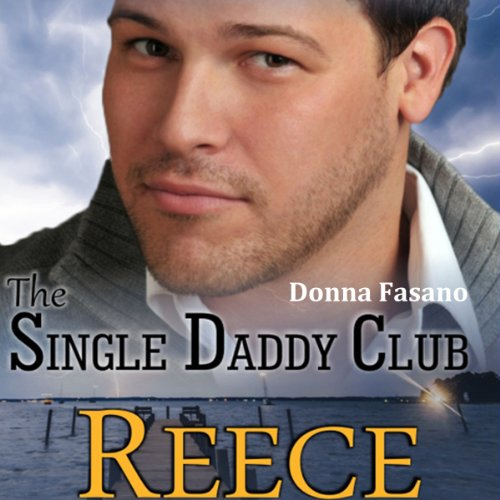 The Single Daddy Club: Reece, Book 3 cover art