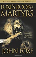 Foxe's Book of Martyrs (Pure Gold Classics)