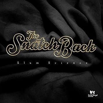 The Snatch Back
