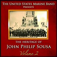 Heritage of John Philip Sousa 2 by JOHN PHILIP SOUSA (2010-10-01)