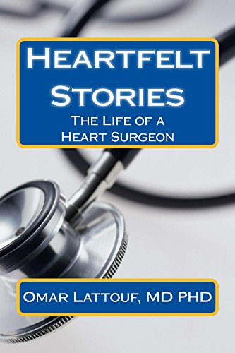 Heartfelt Stories: The Life of a Heart Surgeon (English Edition)