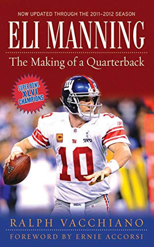 Eli Manning: The Making of a Quarterback (English Edition)
