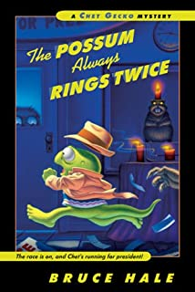 The Possum Always Rings Twice (Chet Grecko Mysteries)