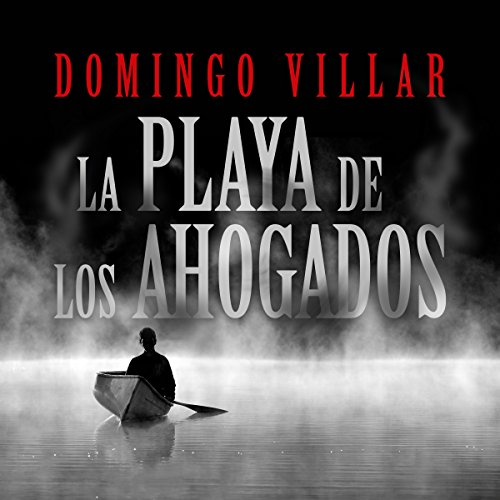 La playa del los ahogados [The Beach of the Drowned] audiobook cover art