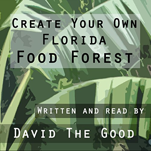 Create Your Own Florida Food Forest audiobook cover art