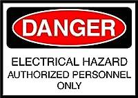 危険電気的危険性のある許可された人員のみ。金属スズサイン通知街路交通危険警告耐久性、防水性、防錆性