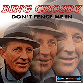 Don't Fence Me In: The Best of Crosby