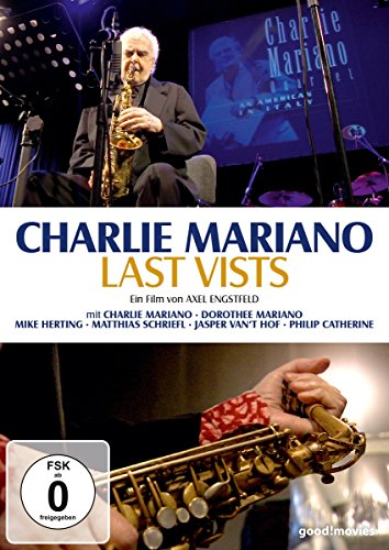 Charlie Mariano - Last Visits