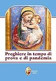 Preghiere in tempo di prova e di pandemia