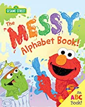 The Messy Alphabet Book! (Sesame Street Scribbles)