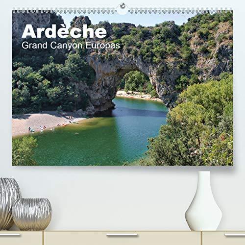 Ardèche, Grand Canyon Europas (Premium, hochwertiger DIN A2 Wandkalender 2021, Kunstdruck in Hochglanz)