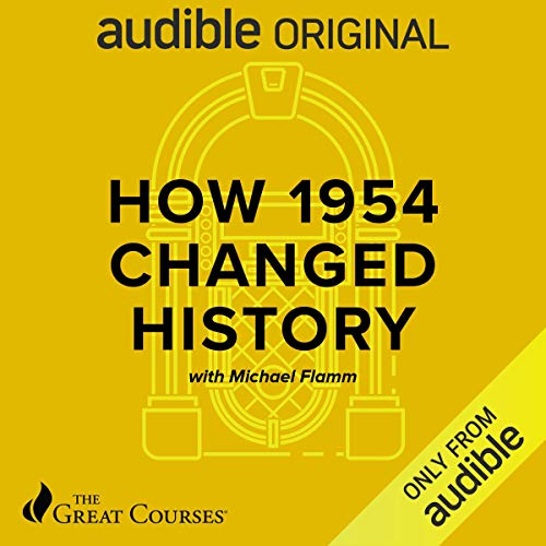 How 1954 Changed History