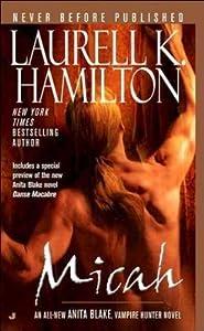 [Micah (Anita Blake Vampire Hunter)] [Author: Laurell K Hamilton] [February, 2006]
