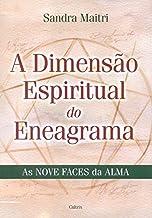A Dimensão Espiritual do Eneagrama (Em Portuguese do Brasil)