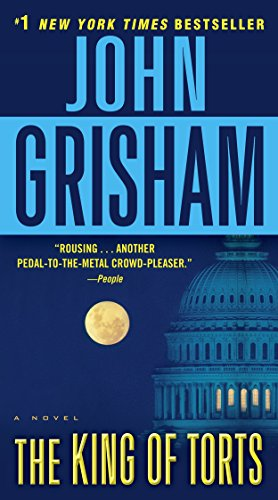 Compare Textbook Prices for The King of Torts: A Novel Reprint Edition ISBN 9780345531995 by Grisham, John