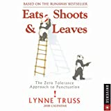 Eats, Shoots & Leaves: 2008 Day-To-Day Calendar