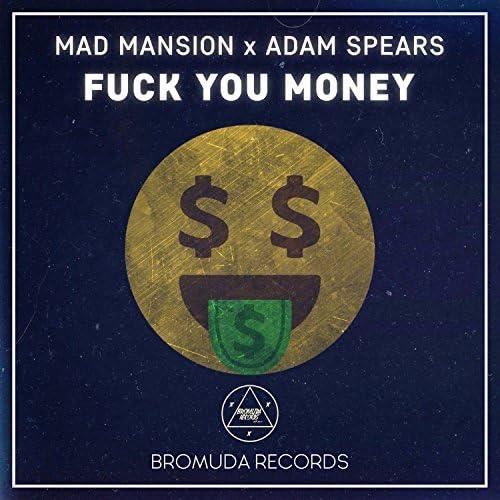 Mad Mansion & Adam Spears