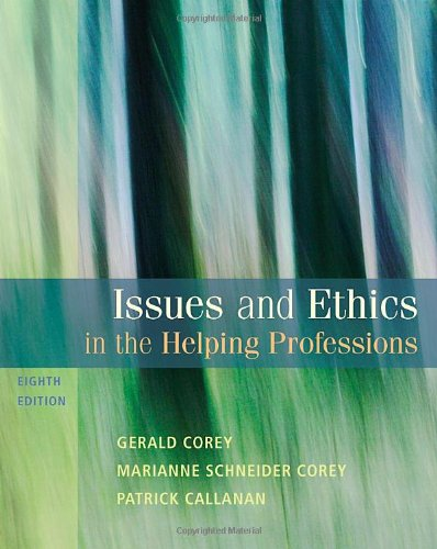 Issues and Ethics in the Helping Professions (SAB 240...