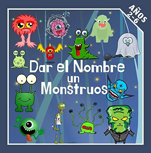 Dar el Nombre un Monstruos: Juego divertido para ninos de 2 a 6 anos