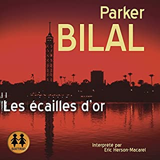Les écailles d'or     Makana 1              De :                                                                                                                                 Parker Bilal                               Lu par :                                                                                                                                 Éric Herson-Macarel                      Durée : 12 h et 44 min     10 notations     Global 4,6