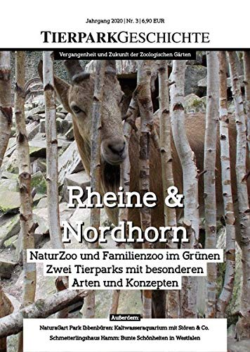 Tierparkgeschichte 03/2020: Rheine & Nordhorn: NaturZoo und Familienzoo im Grünen - Zwei Tierparks mit besonderen Arten und Konzepten ... und Zukunft der Zoologischen Gärten)