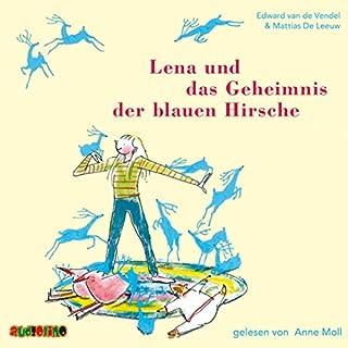 Lena und das Geheimnis der blauen Hirsche Titelbild