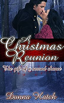 A Christmas Reunion by [Donna Hatch]