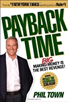 Payback Time: Making Big Money Is the Best Revenge!
