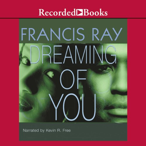Dreaming of You Audiobook By Francis Ray cover art