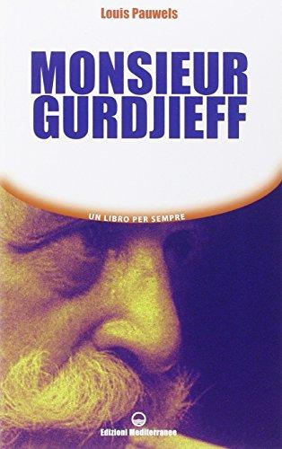 Monsieur Gurdjieff