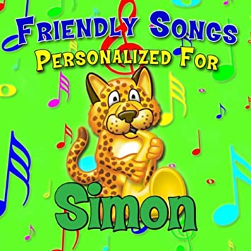 Friendly Songs - Personalized For Simon